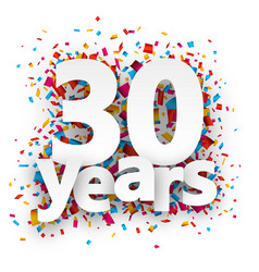 Thirty years paper confetti sign vector