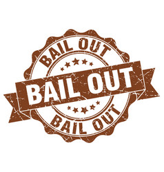 bail out stamp sign seal vector image vector image