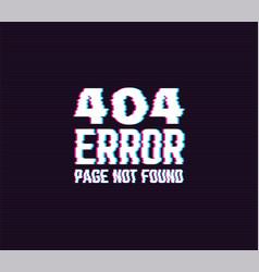 404 error glitch sign vector