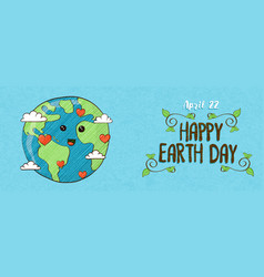 april 22 earth day banner cute planet with love vector image