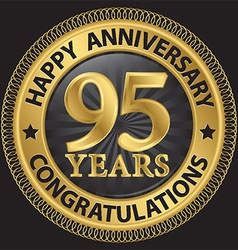 95 years happy anniversary congratulations gold vector