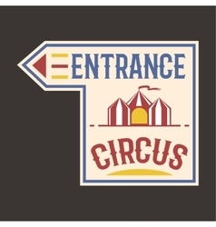 Circus vintage entrance label banner vector image