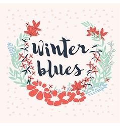 Winter floral arrangement and flowers wreath vector image