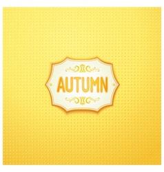 Autumn badge design vector image