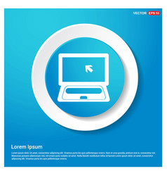 laptop icon abstract blue web sticker button vector image