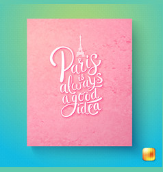 paris is always a good idea postcard template vector image