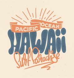 t-shirt design of hawaii in retro style vector image
