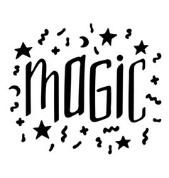unique hand-drawn lettering with doodles - magic vector image