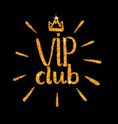 Vip club glitter logo lettering vector