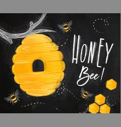 poster honey bee chalk vector image