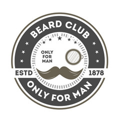 Beard club vintage label with mustache vector