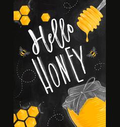 Poster hello honey chalk vector