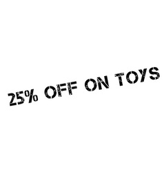 25 percent off on toys rubber stamp vector