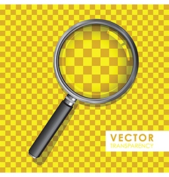 magnifying glass transparency on checkered yellow vector image vector image