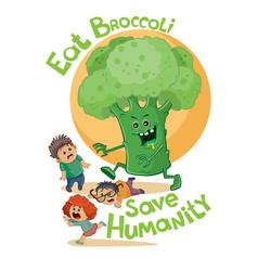 eat broccoli save people poster children run away vector image