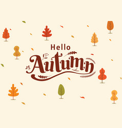 Hello autumn thanksgiving day fall typography vector