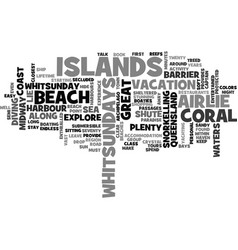 Whitsundays islands in the sun text word cloud vector