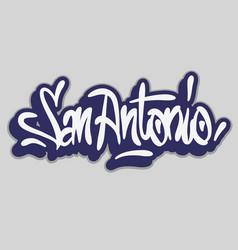 San antonio graffiti tag style calligraphy vector