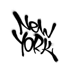 sprayed new york font graffiti with overspray in vector image