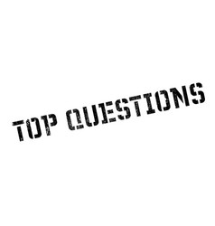 top questions rubber stamp vector image vector image