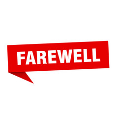 Farewell speech bubble farewell ribbon sign vector