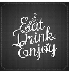 food and drink vintage chalk lettering background vector image