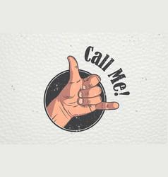 realistic hand gesture - call me shaka brah vector image vector image