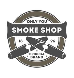 Smoke shop vintage label with cigar vector