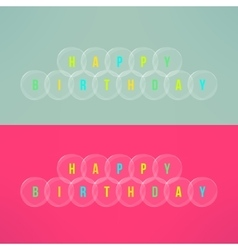 colorful glass bubbles with happy birthday vector image