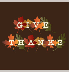 Thanksgiving give thanks typography on gradient vector