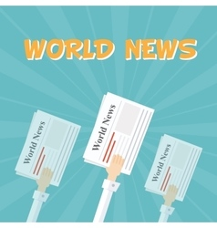World News Outstretched hand with news papers vector