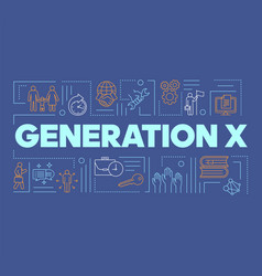 Generation x word concepts banner respect vector