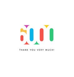 six thousand subscribers baner colorful logo vector image