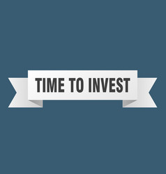 Time to invest ribbon time to invest paper band vector