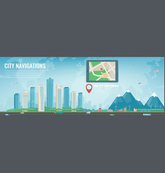 Smart city navigation big city and suburb tablet vector