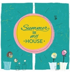 Summer in my house vector image