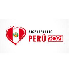 Bicentenario peru 2021 poster with heart emblem vector