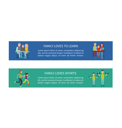 Family loves to learn and sports colorful posters vector