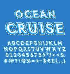 Ocean cruise vintage 3d alphabet set vector
