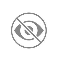 Human eye with prohibition sign grey icon vector