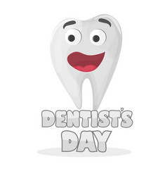 international dentist day card happy tooth vector image