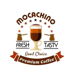 Premium coffee drinks badge with caffe mocha vector