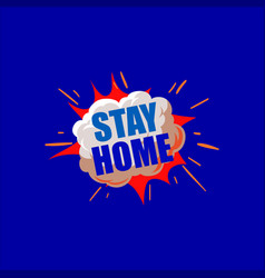 Stay home text warning banner backgroundsboom vector