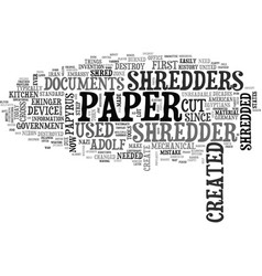 Who created the first paper shredder asks office vector