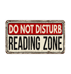 Do not disturb reading zone vintage rusty metal vector