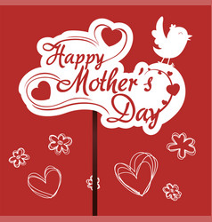 happy mothers day greeting with bird flower red vector image