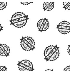 challenge rubber stamp seamless pattern vector image