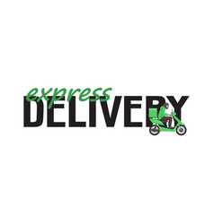 express delivery sign with green delivery scooter vector image