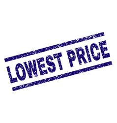 Grunge textured lowest price stamp seal vector
