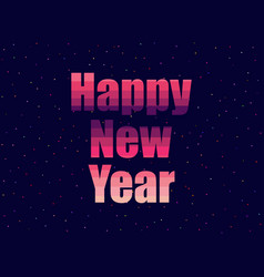 Happy new year in 80s retro style text in the vector